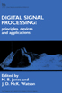 image of Digital Signal Processing: principles, devices and applications