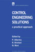 image of Control Engineering Solutions: a practical approach