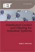 image of Distributed Control and Filtering for Industrial Systems