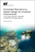 image of Embedded Mechatronics System Design for Uncertain Environments: Linux®-based, Rasbpian®, ARDUINO® and MATLAB® xPC Target Approach