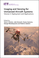 image of Imaging and Sensing for Unmanned Aircraft Systems: Volume 2: Deployment and Applications