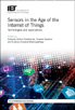 image of Sensors in the Age of the Internet of Things: Technologies and applications