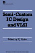 image of Semi-custom IC Design and VLSI