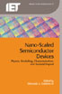image of Nano-Scaled Semiconductor Devices: Physics, Modelling, Characterisation, and Societal Impact