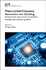 image of Phase-Locked Frequency Generation and Clocking: Architectures and circuits for modern wireless and wireline systems