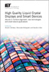 image of High Quality Liquid Crystal Displays and Smart Devices - Volume 2: Surface alignment, new technologies and smart device applications