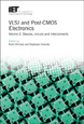 image of VLSI and Post-CMOS Electronics. Volume 2: Devices, circuits and interconnects
