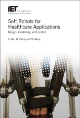 image of Soft Robots for Healthcare Applications: Design, Modelling, and Control