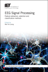 image of EEG Signal Processing: Feature extraction, selection and classification methods
