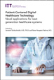 image of Patient-Centered Digital Healthcare Technology: Novel applications for next generation healthcare systems