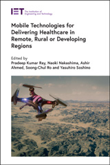 image of Mobile Technologies for Delivering Healthcare in Remote, Rural or Developing Regions