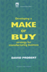 image of Developing a Make or Buy Strategy for Manufacturing Business