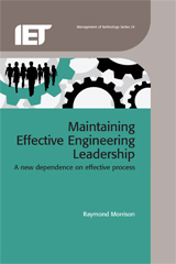 image of Maintaining Effective Engineering Leadership: A new dependence on effective process