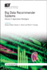 image of Big Data Recommender Systems - Volume 2: Application Paradigms