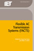 image of Flexible AC Transmission Systems (FACTS)