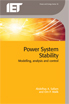 image of Power System Stability: Modelling, Analysis and Control
