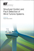 image of Structural Control and Fault Detection of Wind Turbine Systems