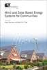 image of Wind and Solar Based Energy Systems for Communities