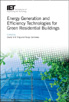 image of Energy Generation and Efficiency Technologies for Green Residential Buildings
