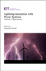 image of Lightning Interaction with Power Systems - Volume 2: Applications