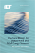 image of Electrical Design for Ocean Wave and Tidal Energy Systems