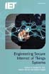 image of Engineering Secure Internet of Things Systems