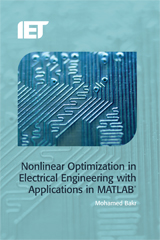 image of Nonlinear Optimization in Electrical Engineering with Applications in MATLAB<sup>®</sup>