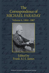 image of The Correspondence of Michael Faraday, Volume 6: 1860-1867