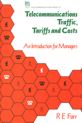image of Telecommunications Traffic, Tariffs and Costs. An Introduction for Managers