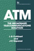 image of ATM: the broadband telecommunications solution