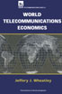 image of World Telecommunications Economics
