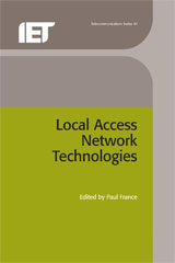 IET Digital Library: Local Access Network Technologies