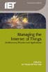 image of Managing the Internet of Things: Architectures, Theories and Applications