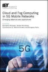 image of Cloud and Fog Computing in 5G Mobile Networks: Emerging advances and applications