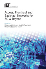 image of Access, Fronthaul and Backhaul Networks for 5G & Beyond