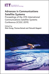 image of Advances in Communications Satellite Systems: Proceedings of the 37th International Communications Satellite Systems Conference (ICSSC-2019)