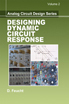 image of Designing Dynamic Circuit Response (Analog Circuit Design Series: Volume 2)