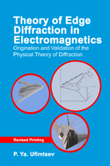image of Theory of Edge Diffraction in Electromagnetics: Origination and validation of the physical theory of diffraction