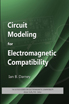 image of Circuit Modeling for Electromagnetic Compatibility