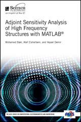 image of Adjoint Sensitivity Analysis of High Frequency Structures with MATLAB®