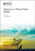 image of Advances in Planar Filters Design