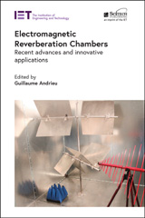 image of Electromagnetic Reverberation Chambers: Recent advances and innovative applications