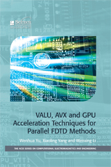 image of VALU, AVX and GPU Acceleration Techniques for Parallel FDTD Methods