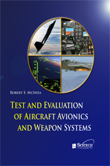 image of Test and Evaluation of Aircraft Avionics and Weapons Systems