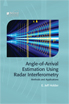 image of Angle-of-Arrival Estimation Using Radar Interferometry: Methods and Applications